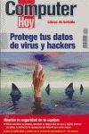 PROTEGE TUS DATOS DE VIRUS Y HACKERS