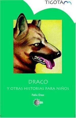 DRACO Y OTRAS HISTORIAS PARA NIÑOS