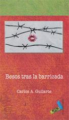 BESOS TRAS LA BARRICADA