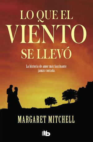 LO QUE EL VIENTO SE LLEVO - NARRATIVA/691/1 BOLSIL