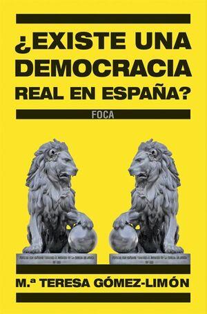 ¿EXISTE UNA DEMOCRACIA REAL EN ESPAÑA?