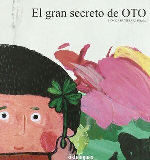 EL GRAN SECRETO DE OTO