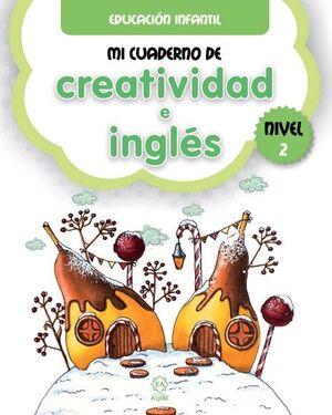 MI CUADERNO DE CREATIVIDAD E INGLÉS 2