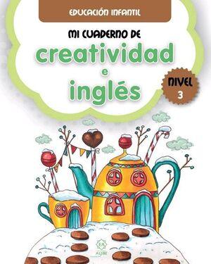 MI CUADERNO DE CREATIVIDAD E INGLÉS 3