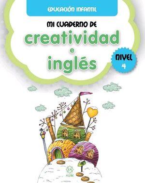 MI CUADERNO DE CREATIVIDAD E INGLÉS 4