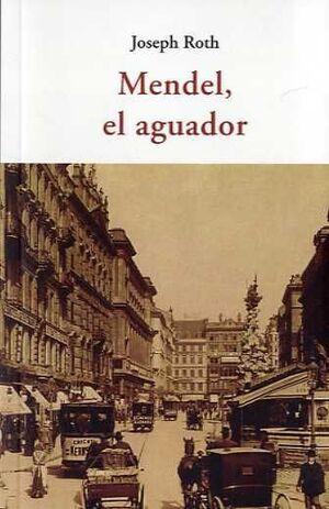 MENDEL, EL AGUADOR