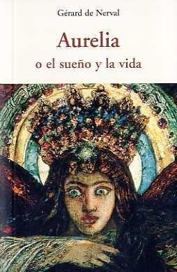 AURELIA O EL SUEÑO Y LA VIDA CEN-34