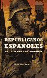 REPUBLICANOS ESPAÑOLES EN LA SEGUNDA GUERRA MUNDIAL