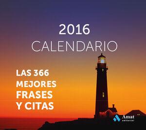 CALENDARIO 2016 -FARO- MEJORES FRASES Y CITAS