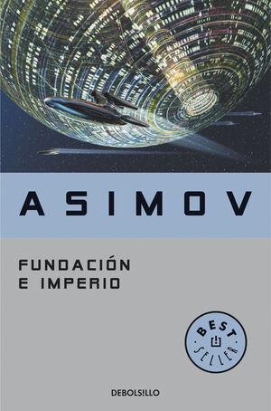 FUNDACIÓN E IMPERIO (CICLO DE LA FUNDACIÓN 12)