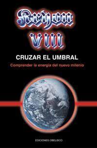 KRYON VIII - CRUZAR EL UMBRAL
