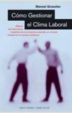 CÓMO GESTIONAR EL CLIMA LABORAL