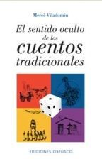 SENTIDO OCULTO DE LOS CUENTOS TRADICIONALES