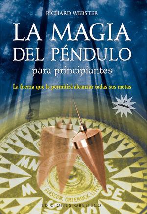 LA MAGIA DEL PÉNDULO PARA PRINCIPIANTES