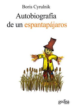AUTOBIOGRAFÍA DE UN ESPANTAPÁJAROS