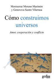 CÓMO CONSTRUIMOS UNIVERSOS