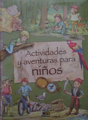 ACTIVIDADES Y AVENTURAS PARA NIÑOS