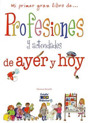 PROFESIONES Y ACTIVIDADES DE AYER Y HOY