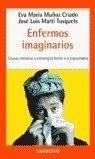 ENFERMOS IMAGINARIOS