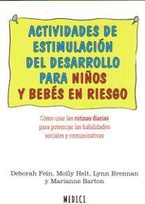 ACTIVIDADES DE ESTIMULACION Y DESARROLLO PARA NIÑOS Y BEBES EN RIESGO