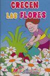 CRECEN LAS FLORES 4-5/MENTACUENTOS