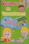 VIAJAMOS EN VACACIONES 4-5/MENTACUE
