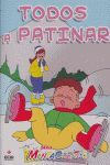 TODOS A PATINAR 5-6/MENTACUENTOS