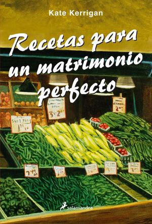 RECETAS PARA UN MATRIMONIO PREFECTO