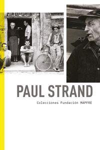 PAUL STRAND. COLECCIONES FUNDACION MAPFRE