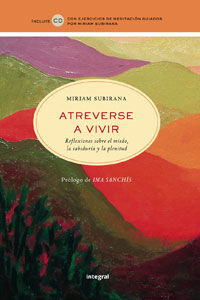 ATREVERSE A VIVIR. ED. RUSTICA