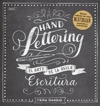 HANDLETTERING EL ARTE DE LA BELLA ESCRITUR