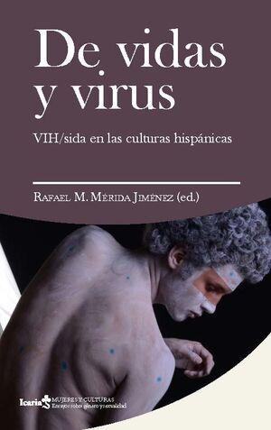 DE VIDAS Y VIRUS