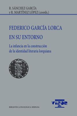 FEDERICO GARCÍA LORCA EN SU ENTORNO