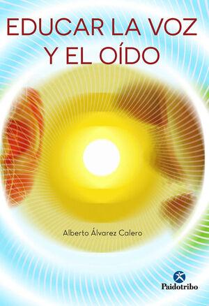 EDUCAR LA VOZ Y EL OIDO