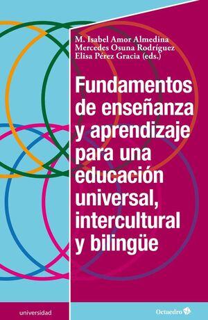 FUNDAMENTOS DE ENSEÑANZA Y APRENDIZAJE PARA UNA EDUCACIÓN UNIVERSAL, INTERCULTUR