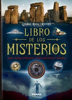 LIBRO DE LOS MISTERIOS. ENIGMAS, CREENCIAS, PSEUDOCIENCIAS, LEYENDAS, HECHOS INS