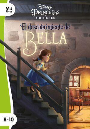 PRINCESAS. EL DESCUBRIMIENTO DE BELLA