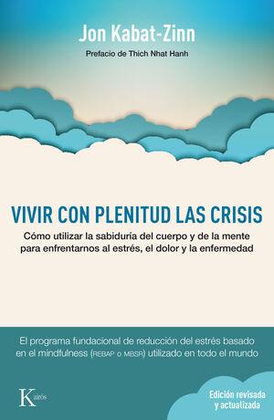VIVIR CON PLENITUD LAS CRISIS (ED. REVISADA Y ACTUALIZADA)