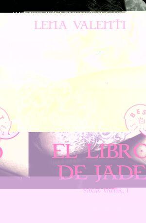EL LIBRO DE JADE (SAGA VANIR 1)