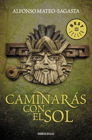 CAMINARÁS CON EL SOL