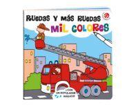 RUEDAS Y MAS RUEDAS - MIL COLORES