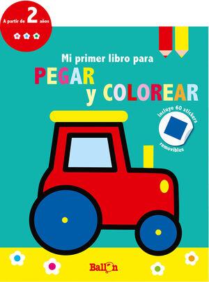 TRACTOR - MI PRIMER LIBRO PARA PEGAR Y COLOREAR