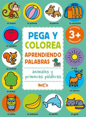 PEGA Y COLOREA APRENDIENDO PALABRAS - ANIMALES  Y PRIMERAS PALABRAS