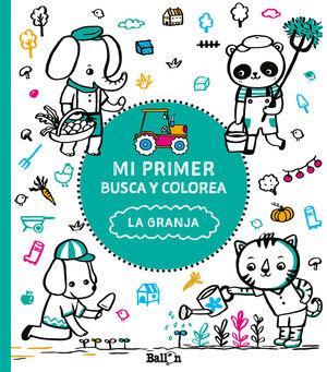 MI PRIMER BUSCA Y COLOREA - LA GRANJA