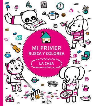 MI PRIMER BUSCA Y COLOREA - LA CASA