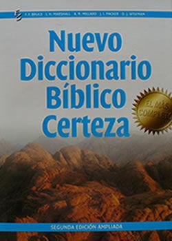NUEVO DICCIONARIO BIBLICO CERTEZA . 2ª ED. AMPLIADA