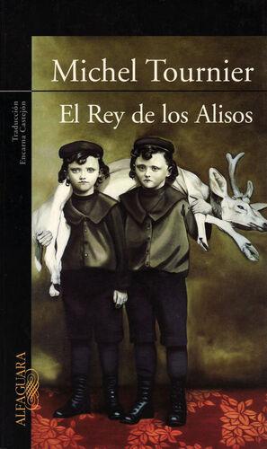 EL REY DE LOS ALISOS