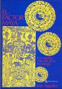 FACTOR MAYA, EL