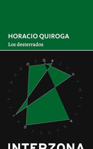 LOS DESTERRADOS / HORACIO QUIROGA.