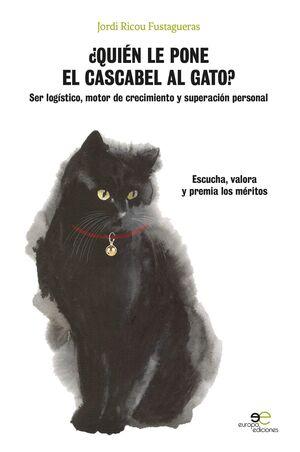 ¿QUIÉN LE PONE EL CASCABEL AL GATO?